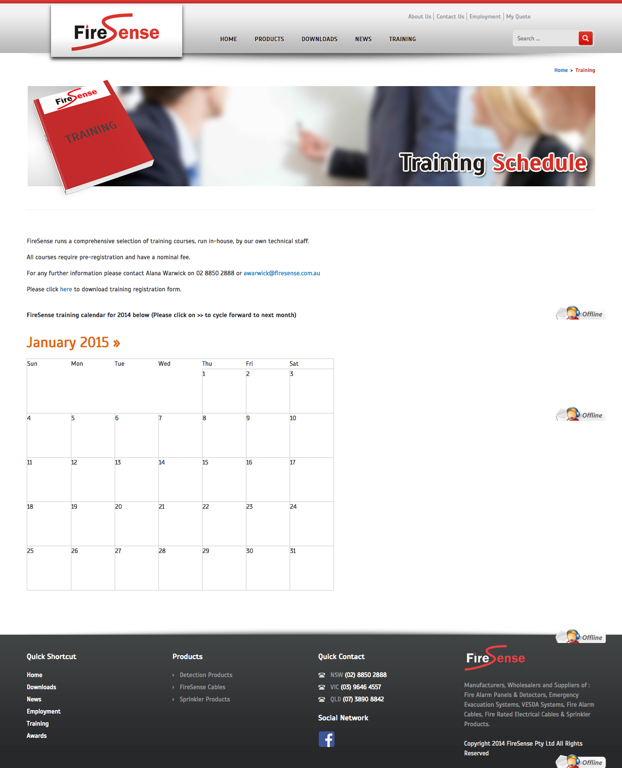 Check out FireSense - Product Catalogue - Training to know how our web developers and web design Sydney team to help your online marketing, SEO, SEM, social marketing and web development.