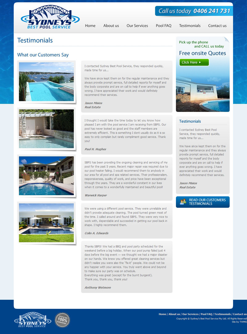 Check out Sydney Best Pool Service Testimonials to know how our web developers and web design Sydney team to help your online marketing, SEO, SEM, social marketing and web development.